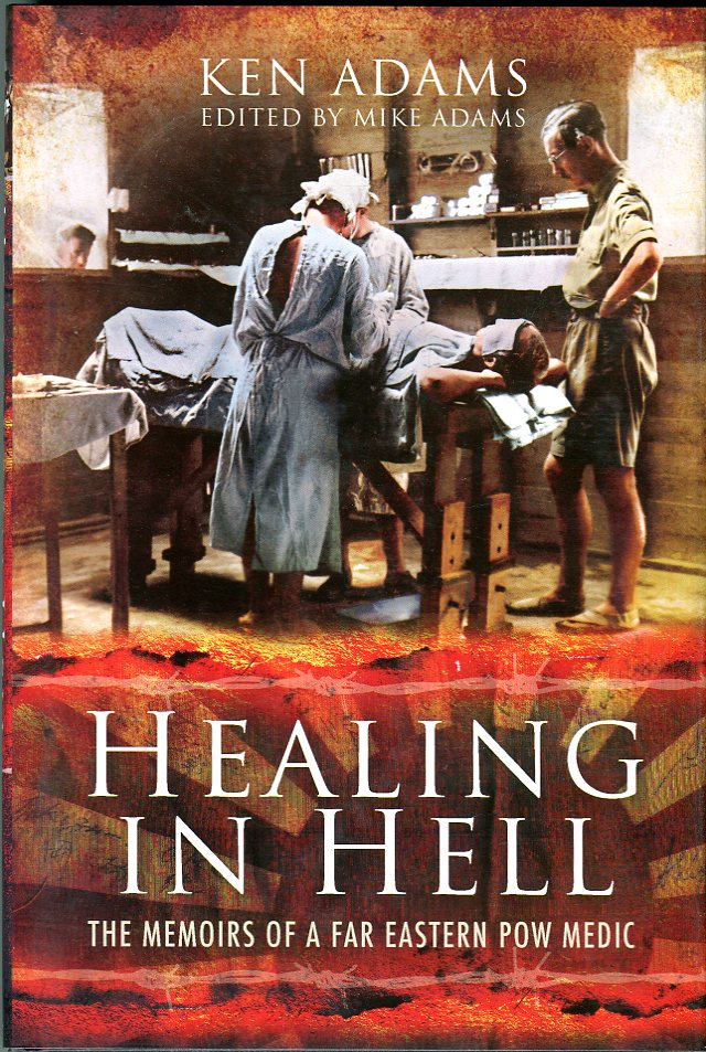 Image for Healing in Hell: The Memoirs of a Far Eastern POW Medic