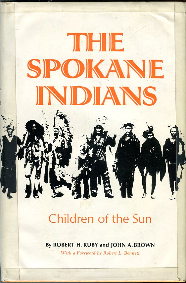 Image for The Spokane Indians: Children of the Sun The Civilization of the American Indian Series