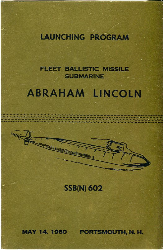 Image for Launching Program Fleet Ballistic Missile Submarine Abraham Lincoln SSB(N) 602, May 14, 1960