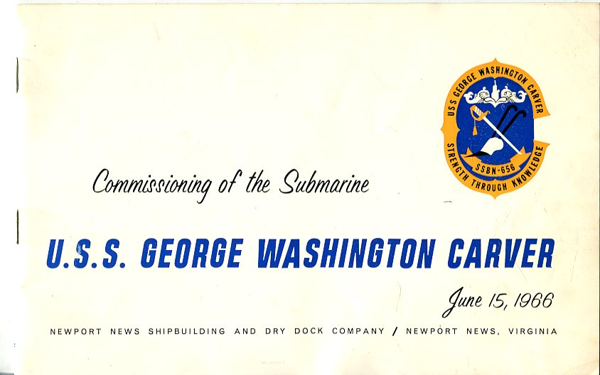 Image for Commissioning of the Fleet Ballistic Missile Submarine U.S.S. George Washington Carver (SSBN 656), June 15, 1966