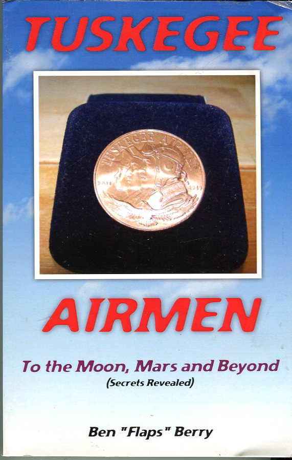 Image for Tuskegee Airmen: To the Moon, Mars and Beyond (Secrets Revealed)