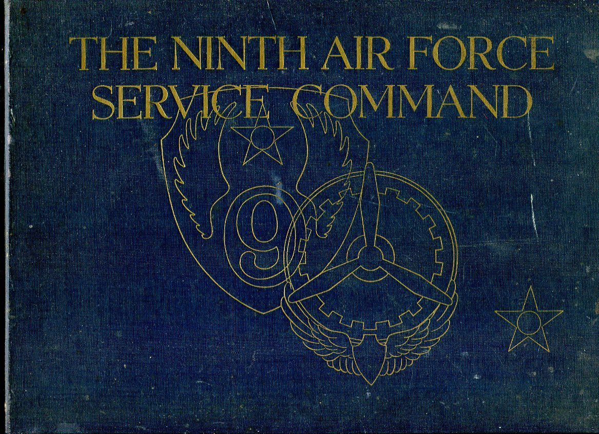 Image for The Ninth Air Force Service Command in the European Theatre of Operations: A Pictorial Review