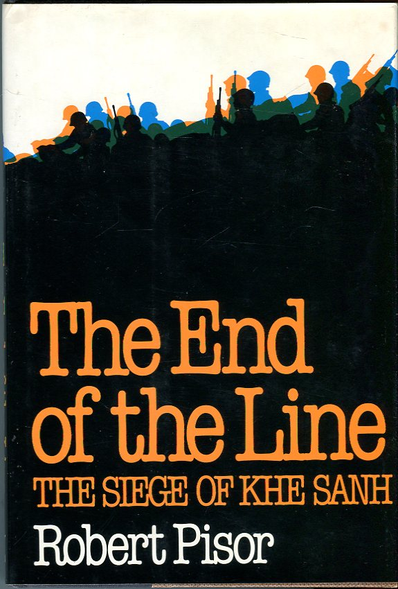 Image for The End of the Line: The Siege of Khe Sanh