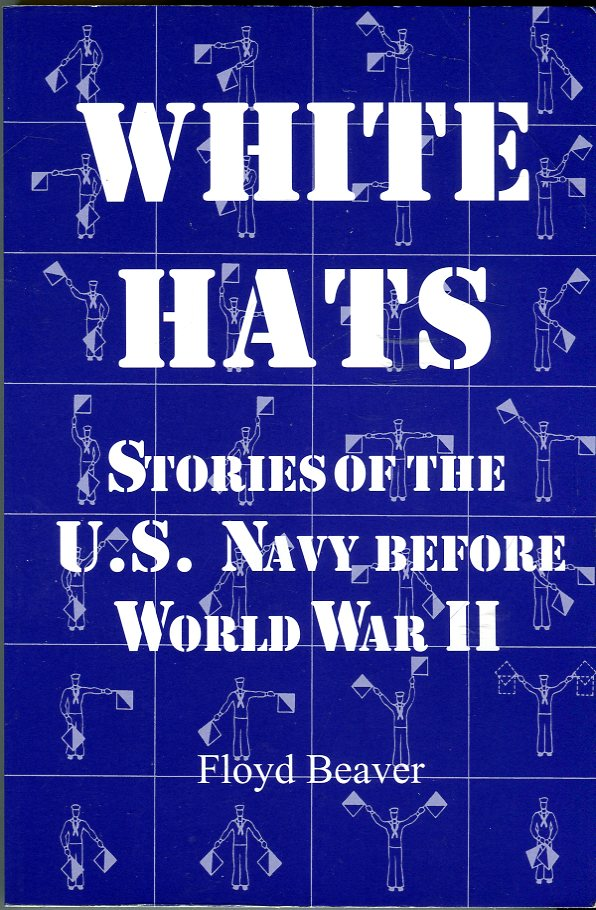 Image for White Hats: Stories of the U.S. Navy Before World War II