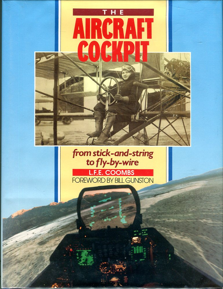 Image for The Aircraft Cockpit: From Stick and String to Fly by Wire