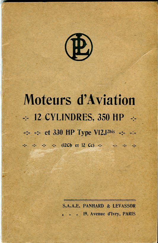 Image for Notice sur Le Montage & L'entretien des Moteurs D'Aviation 12 Cylindres, 350 HP et 330 HP Panhard & Lavassor Type V12J2 bis (12 Cb et 12Cc) (Manual on Installation & Maintenance of Aviation Engines 12 Cylinders, 350 HP and 330 HP Panhard & Lavassor)