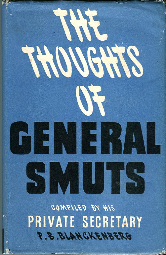 Image for The Thoughts of General Smuts