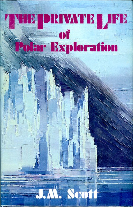 Image for The Private Life of Polar Exploration