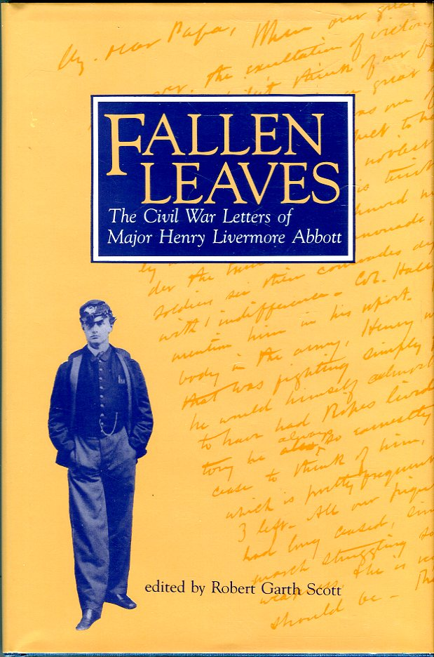 Image for Fallen Leaves: The Civil War Letters of Major Henry Livermore Abbott
