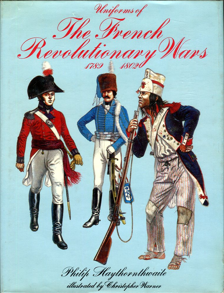 Image for Uniforms of The French Revolutionary Wars 1789- 1802