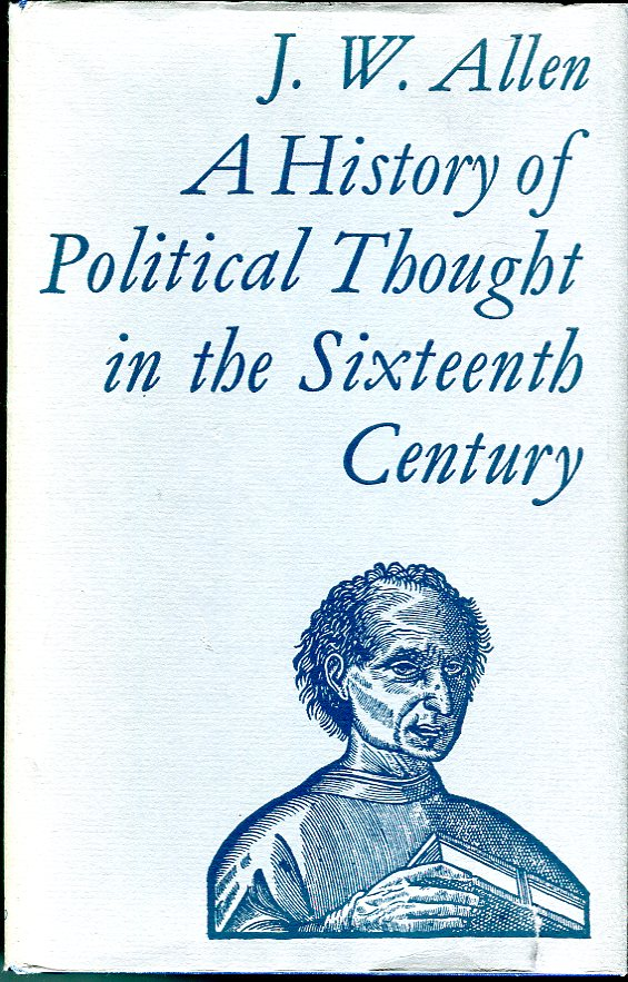 Image for A History of Political Thought in the Sixteenth Century (Methuen Library Reprints)