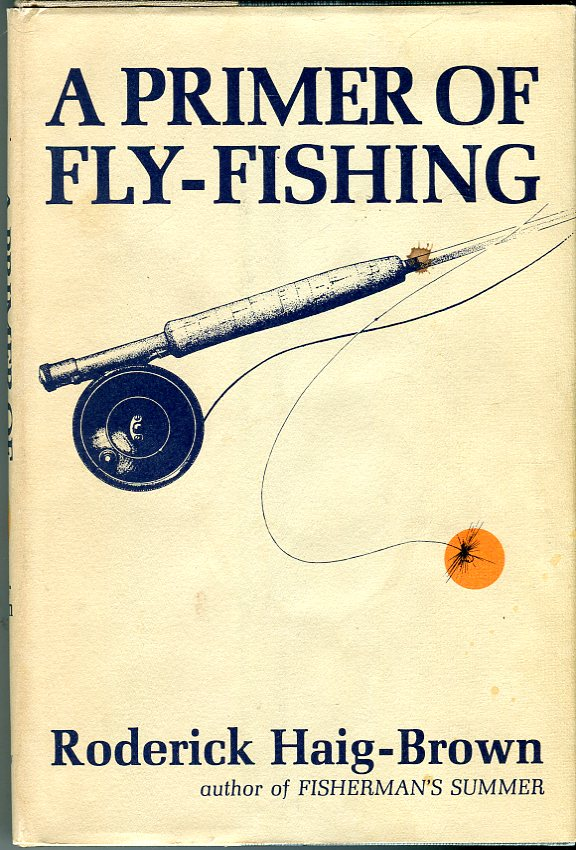 Image for A Primer of Fly- Fishing