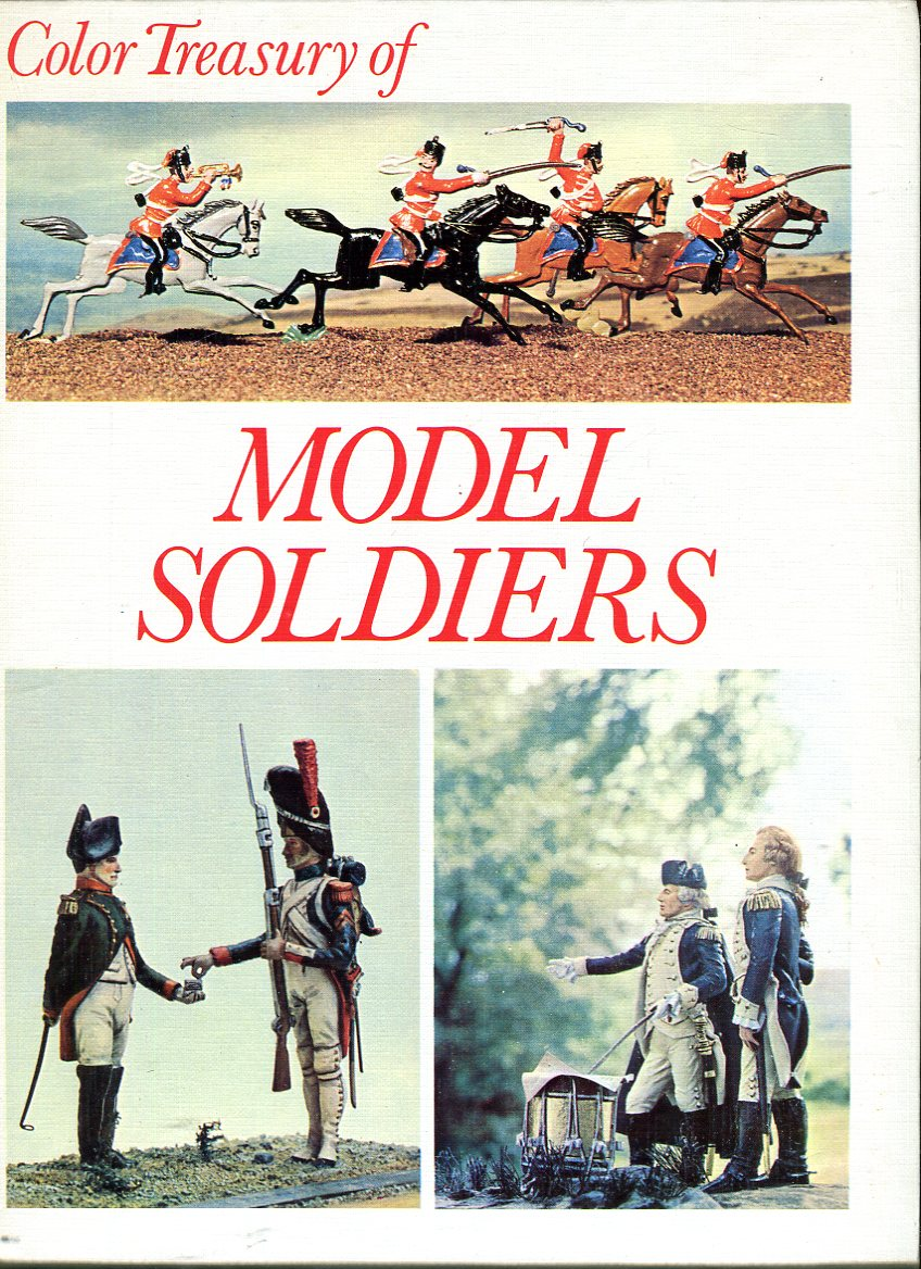 Image for Model Soldiers: Armies in Miniature