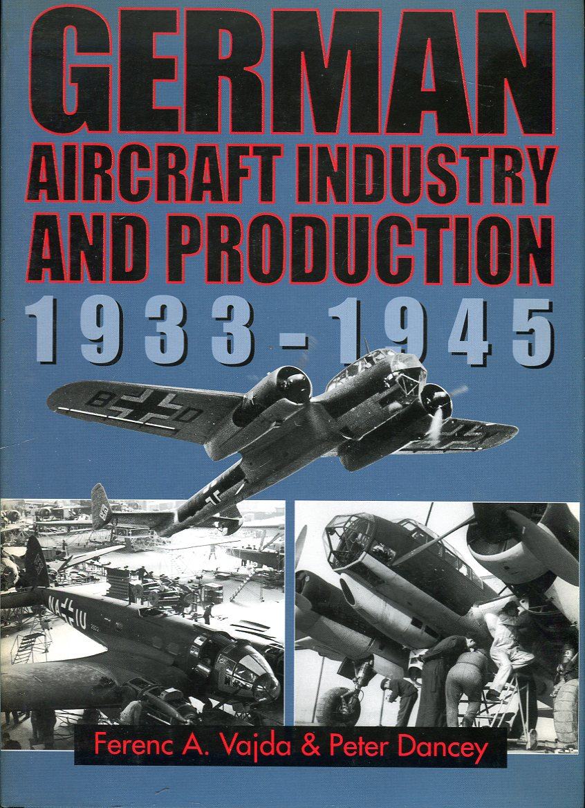 Image for German Aircraft Industry and Production 1933- 1945