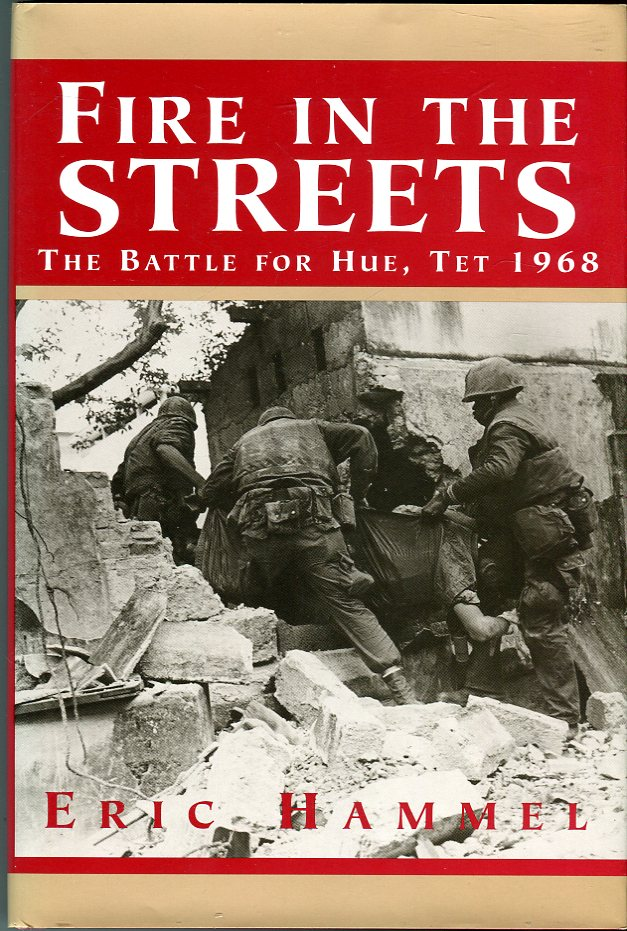 Image for Fire in the Streets: The Battle for Hue, Tet 1968