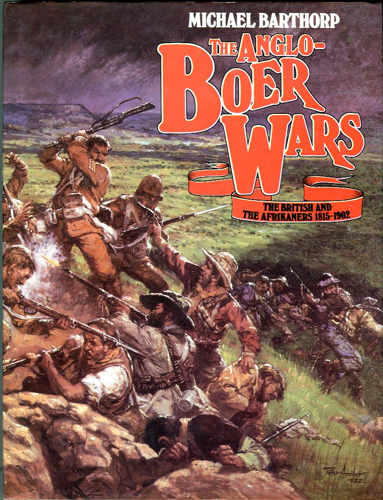 Image for The Anglo- Boer Wars: The British and the Afrikaners 1815- 1902