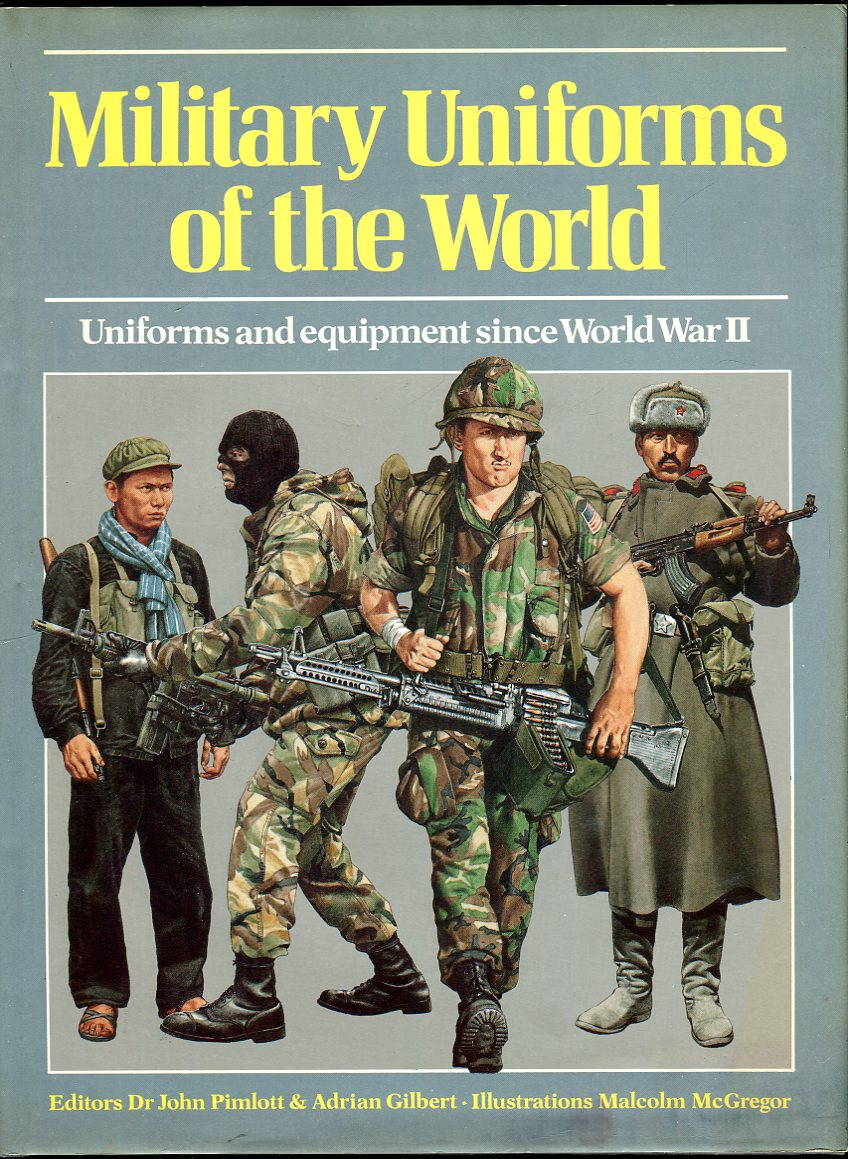 Image for Military Uniforms of the World: Uniforms and Equipment Since World War II