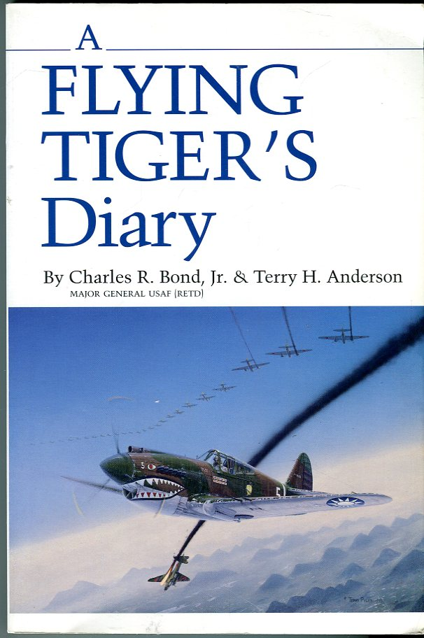 Image for A Flying Tiger's Diary (No. 15, Centennial Series of The North American Association of Former Students of Texas A&M University)