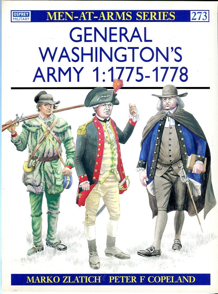 Image for General Washington's Army: (1) 1775- 1778 (Osprey Men at Arms Series 273)