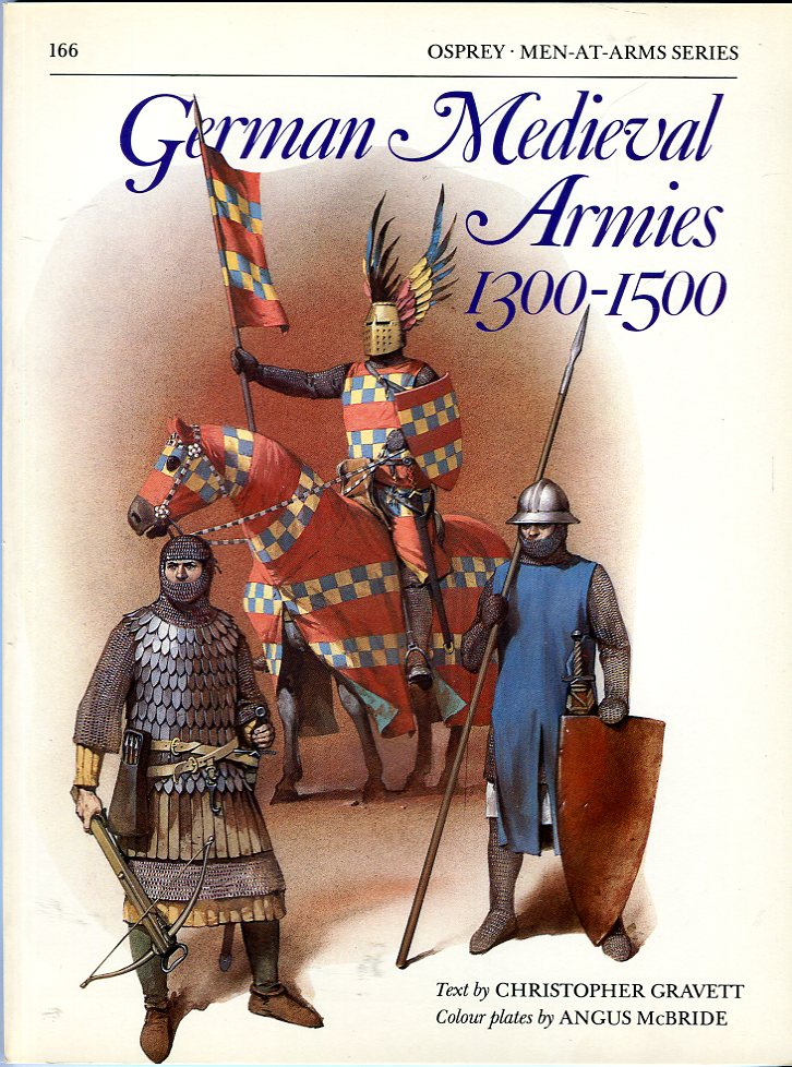 Image for German Medieval Armies 1300-1500 (Osprey Men at Arms Series 166)