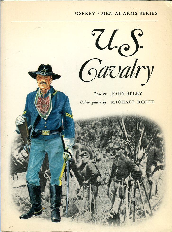 Image for U.S. Cavalry (Osprey Men at Arms Series)