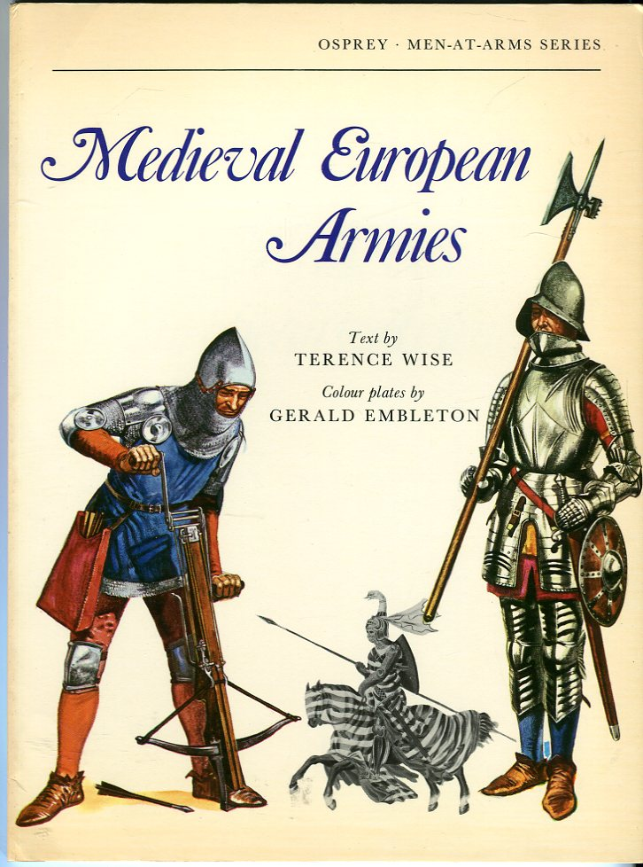 Image for Medieval European Armies (Osprey Men at Arms Series 50)
