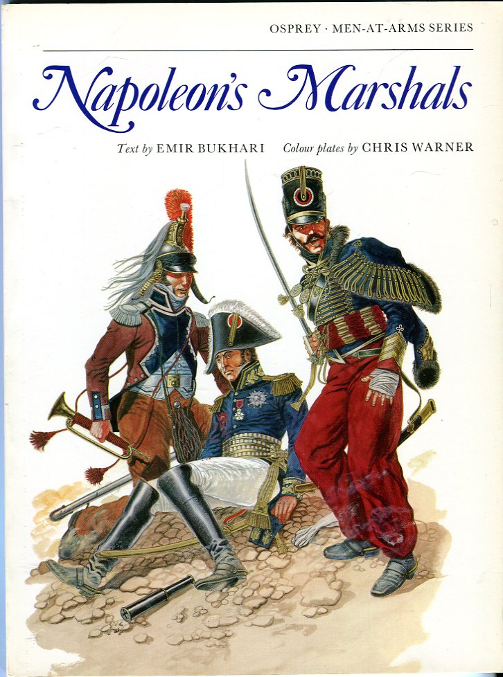 Image for Napoleon's Marshals (Osprey Men at Arms Series 87)
