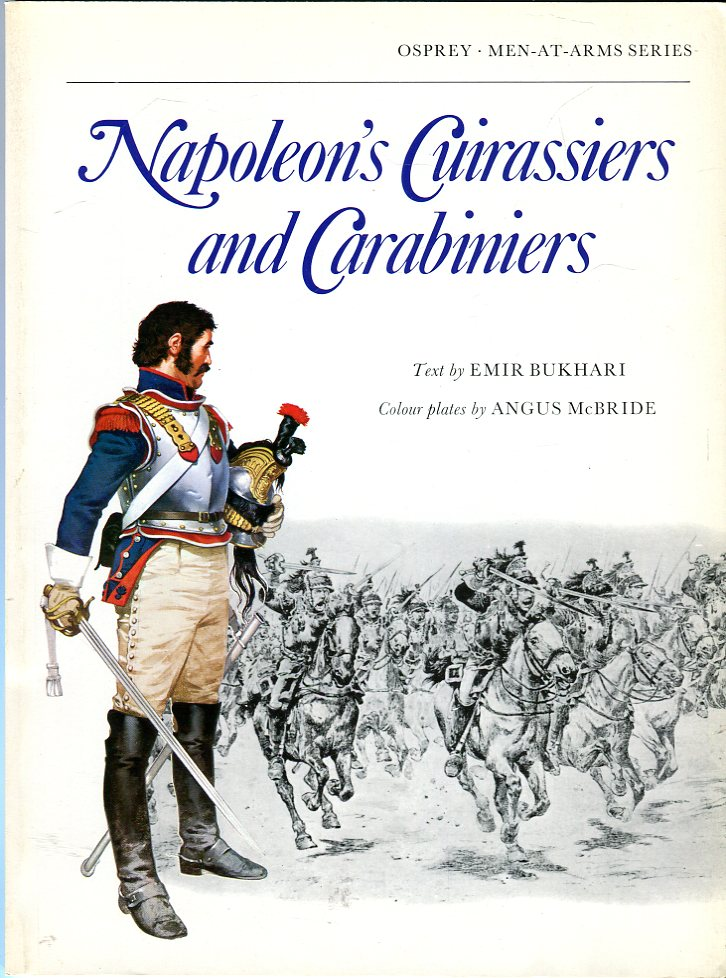Image for Napoleon's Cuirassiers and Carabiniers (Osprey Men at Arms Series 64)