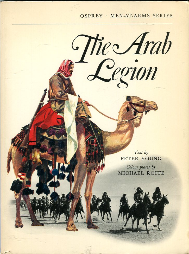 Image for The Arab Legion (Osprey Men at Arms Series 2)