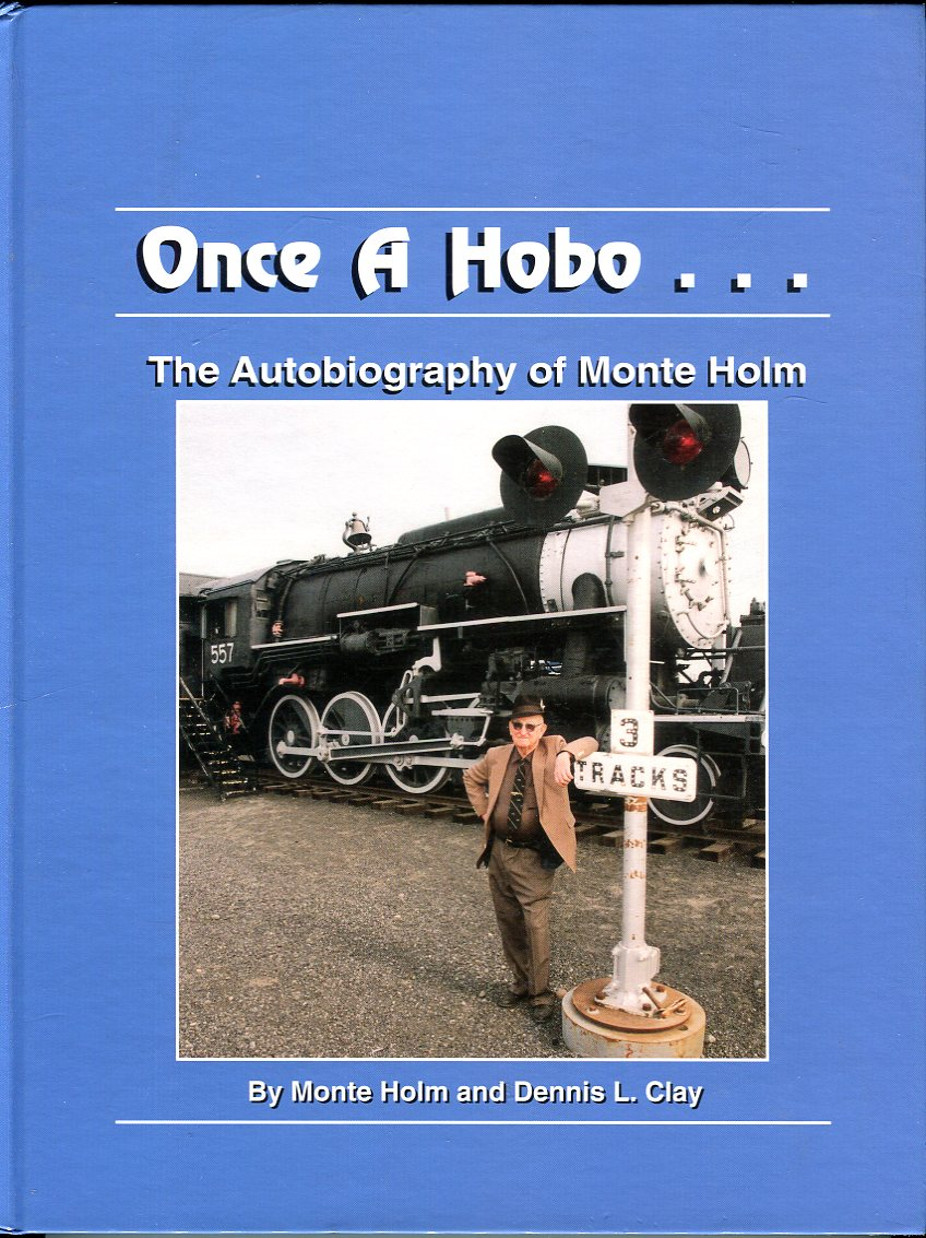 Image for Once a Hobo�The Autobiography of Monte Holm