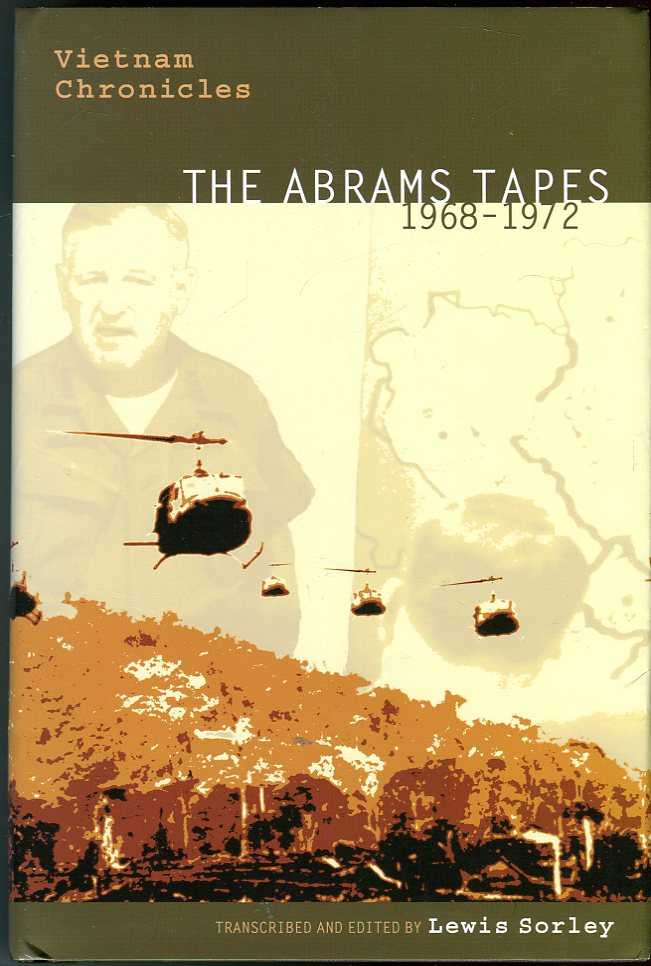 Image for Vietnam Chronicles: The Abrams Tapes 1968- 1972 (Modern Southeast Asia Series)