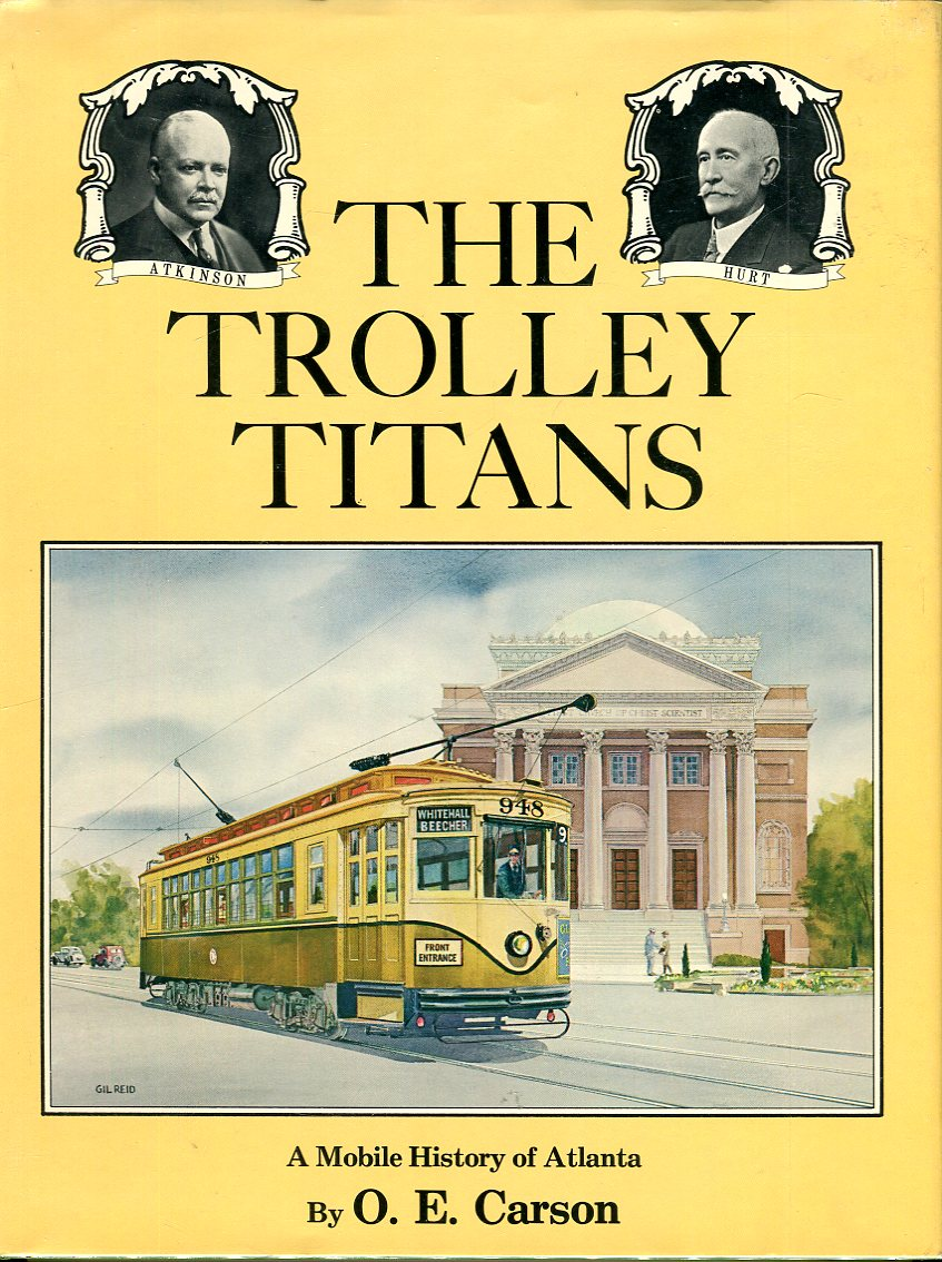 Image for The Trolley Titans: A Mobile History of Atlanta