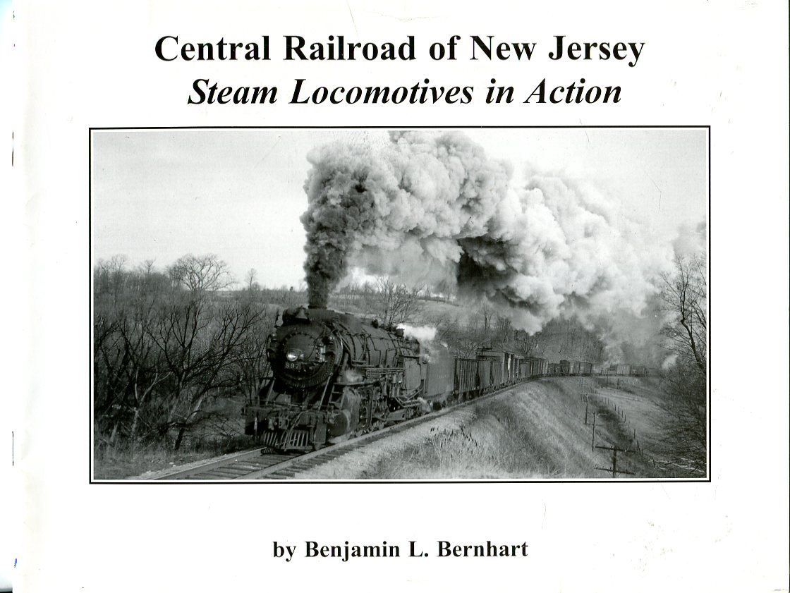 Image for Central Railroad of New Jersey: Steam Locomotives in Action