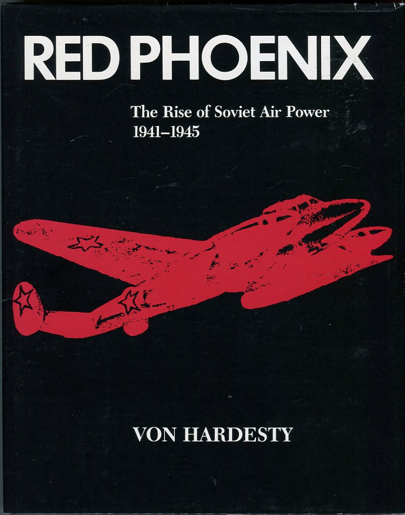 Image for Red Phoenix: The Rise of Soviet Air Power 1941 1945