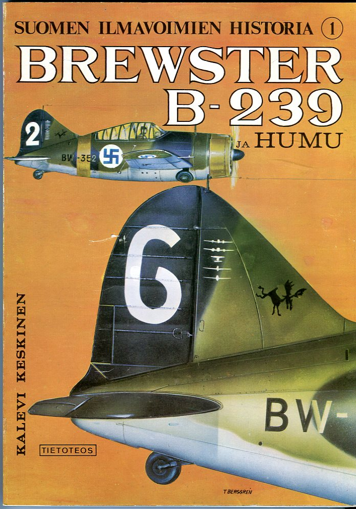 Image for Brewster B- 239 Ja Humu (Suomen Ilmavoimien Historia 1) (Finnish Air Force History 1)