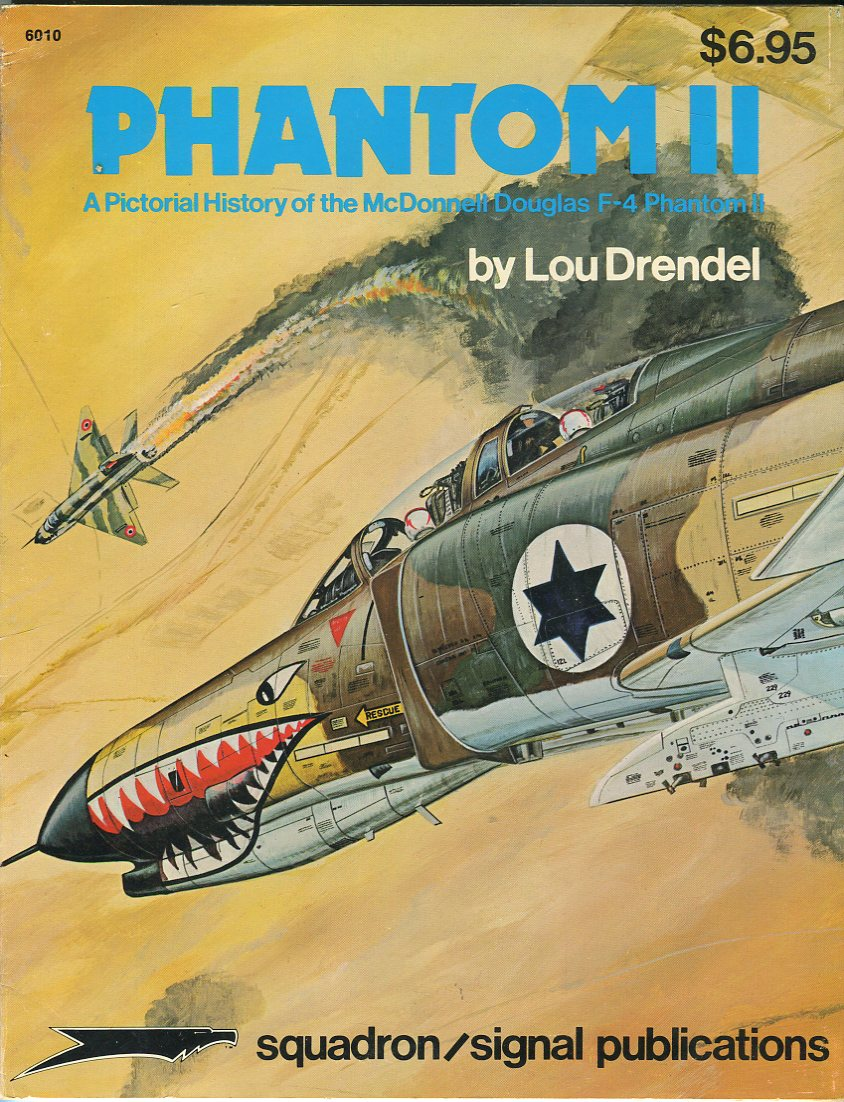 Image for Phantom II: A Pictorial History of the McDonnell Douglas F- 4 Phantom II (Aircraft Specials 6010)