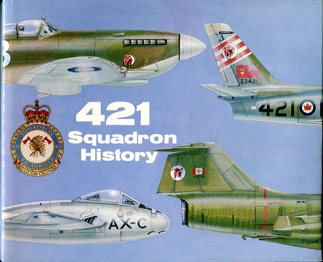 Image for 421 Squadron History, 1942- 1982