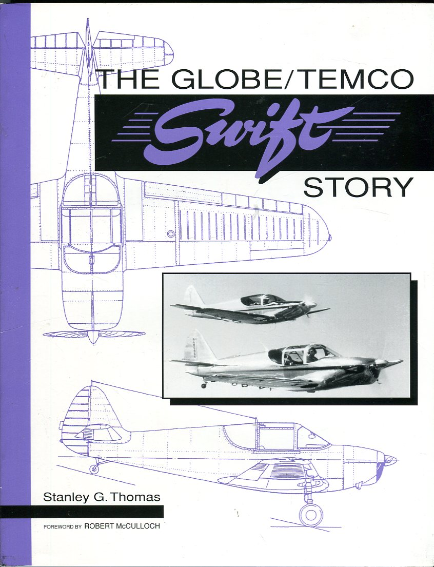 Image for The Globe/Temco Swift Story