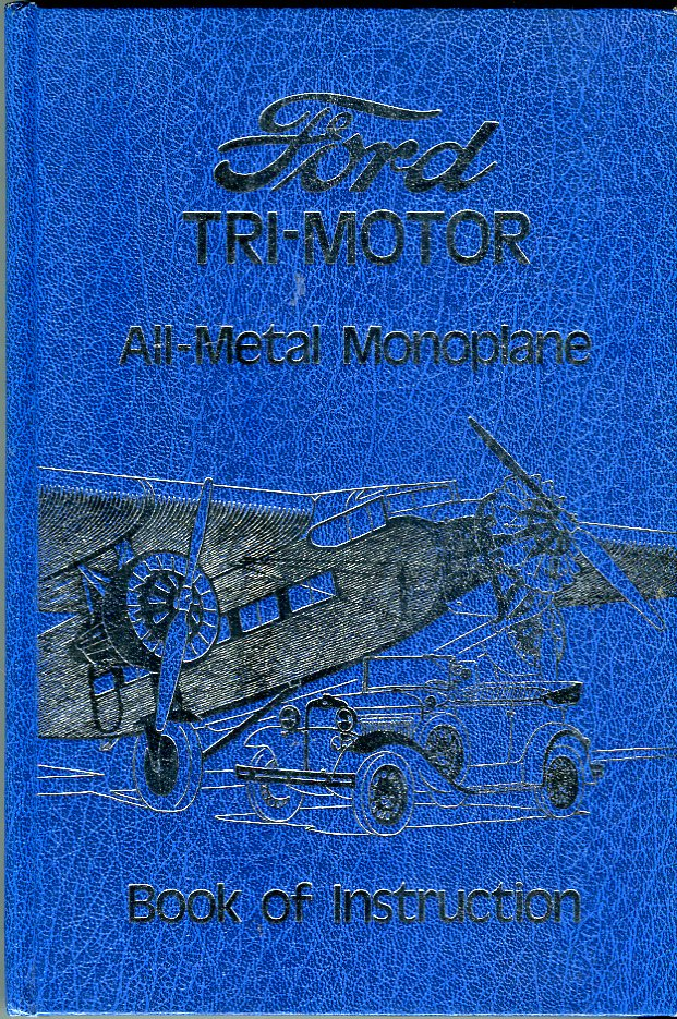 Image for Book of Instruction Ford Tri- Motor All- Metal Airplane