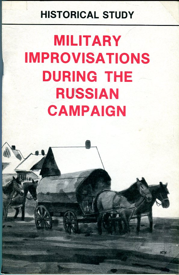 Image for Military Improvisations During the Russian Campaign (CMH Publication 104-1)
