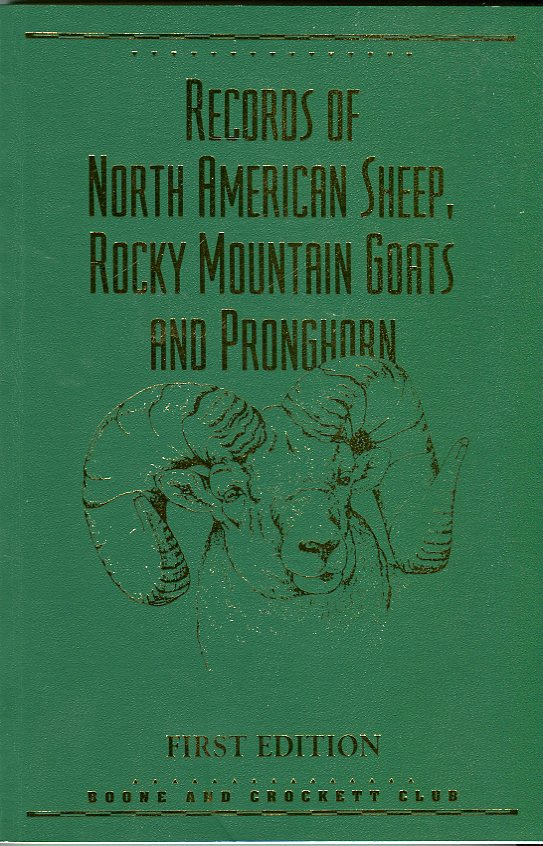 Image for Records of North American Sheep, Rocky Mountain Goats and Pronghorn