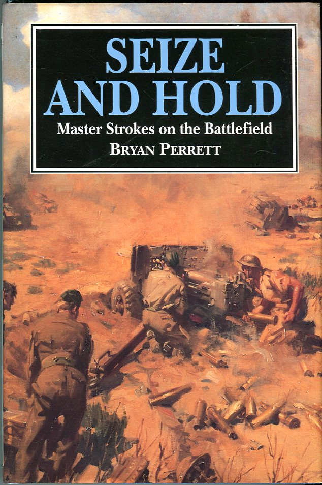 Image for Seize and Hold: Master Strokes on the Battlefield