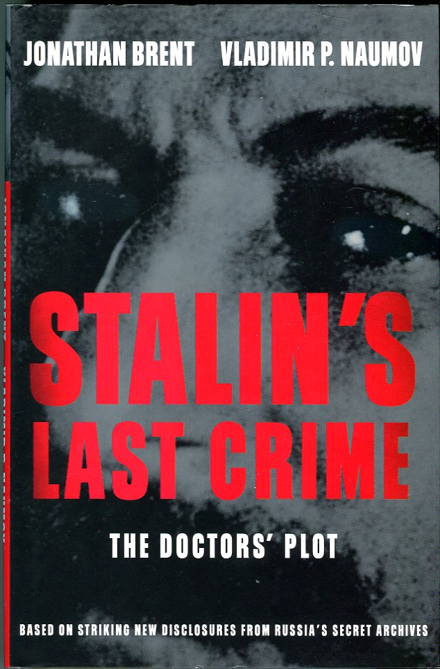 Image for Stalin's Last Crime: The Doctor's Plot