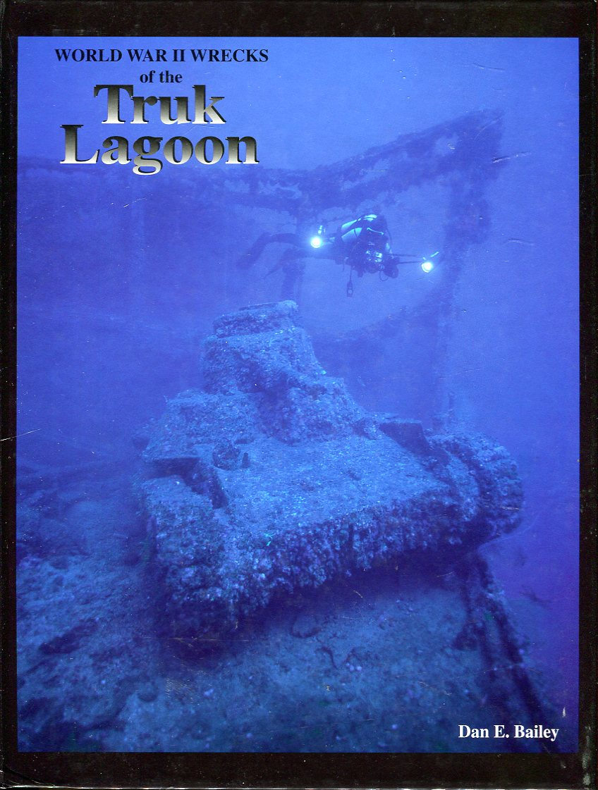 Image for World War II Wrecks of the Truk Lagoon