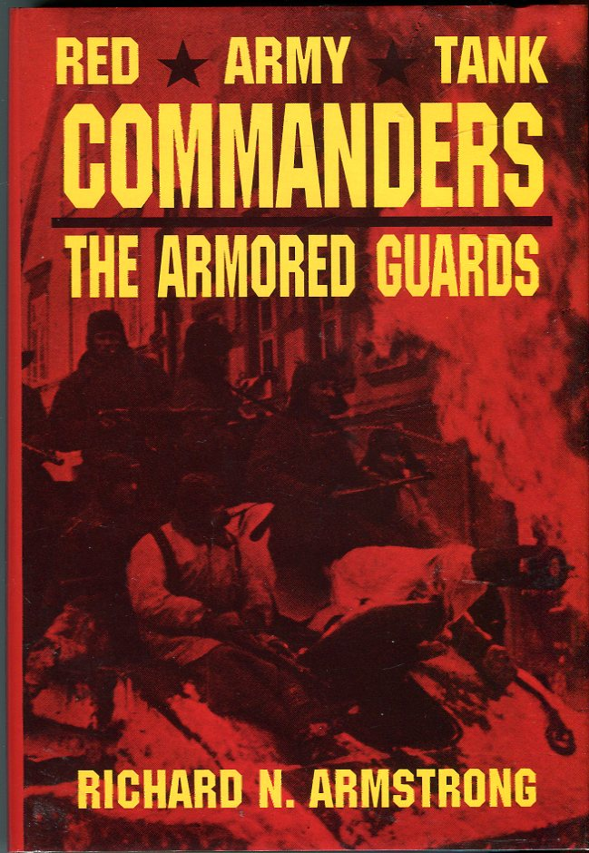 Image for Red Army Tank Commanders: The Armored Guards