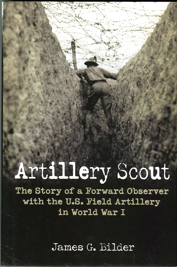 Image for Artillery Scout: The Story of a Forward Observer with the U.S. Field Artillery in World War I