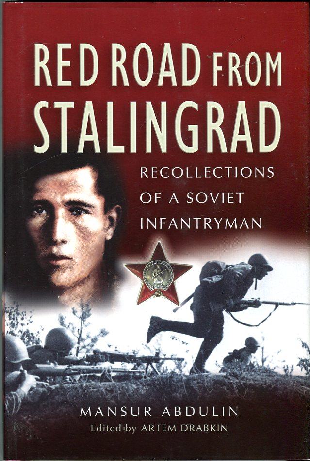 Image for Red Road From Stalingrad: Recollections of a Soviet Infantryman