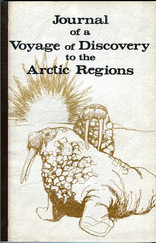 Image for Journal of a Voyage of Discovery to the Arctic Regions Performed Between the 4th of April and the 18th of November, 1818, in His Majesty's Ship Alexander, Wm. Edw. Parry, Esq. Lieut. and Commander (SJS #46)