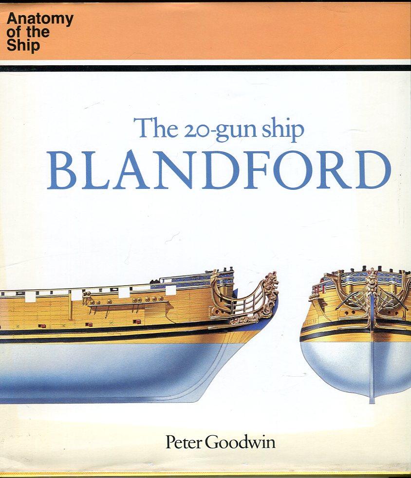 The 20 Gun Ship Blandford Anatomy Of A Ship Series