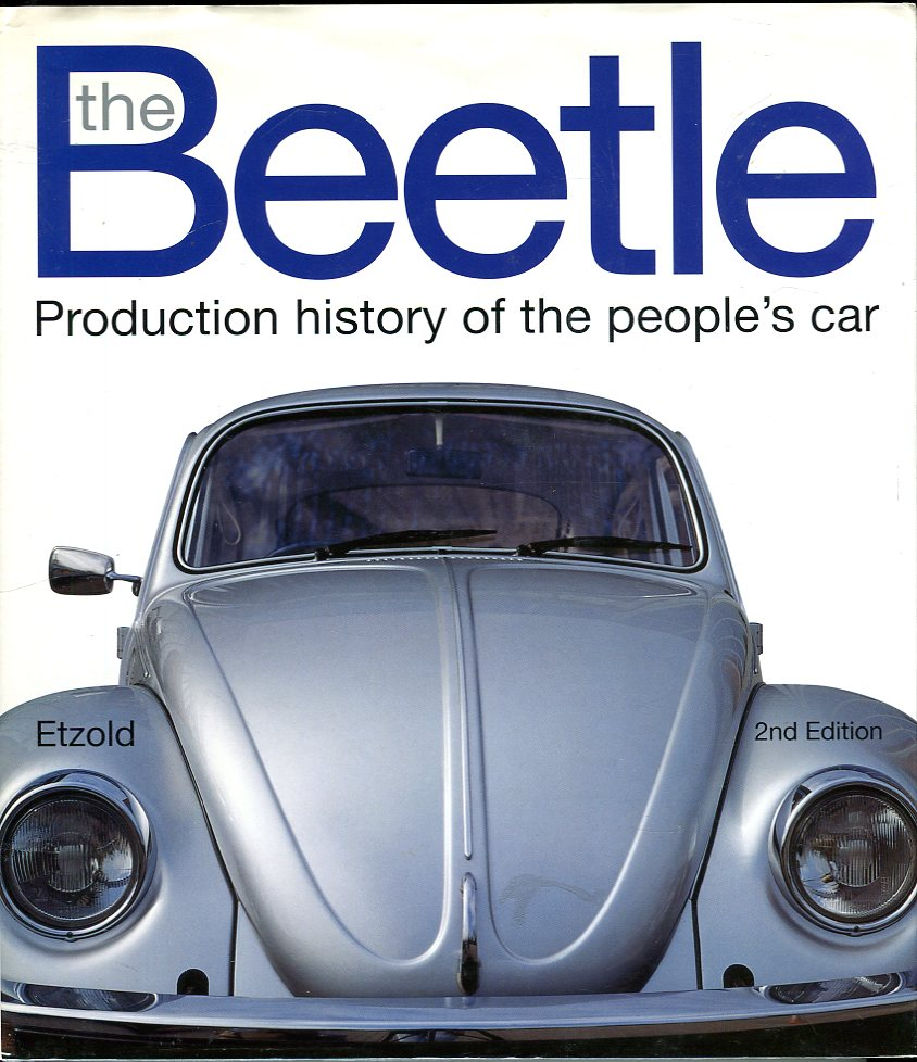 Image for The Beetle: Production History of the People's Car